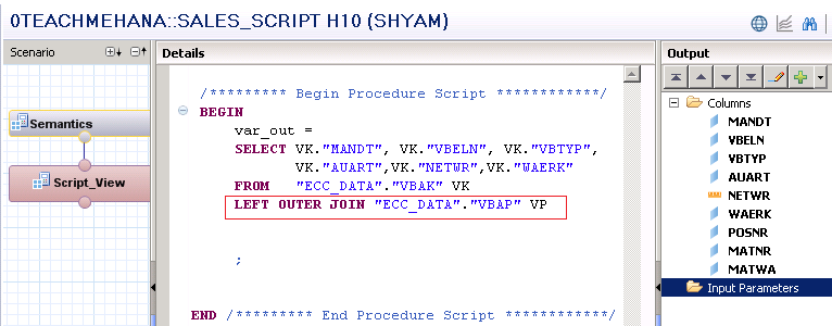 SAP HANA Calculation view using SQL script - SAP HANA SQL